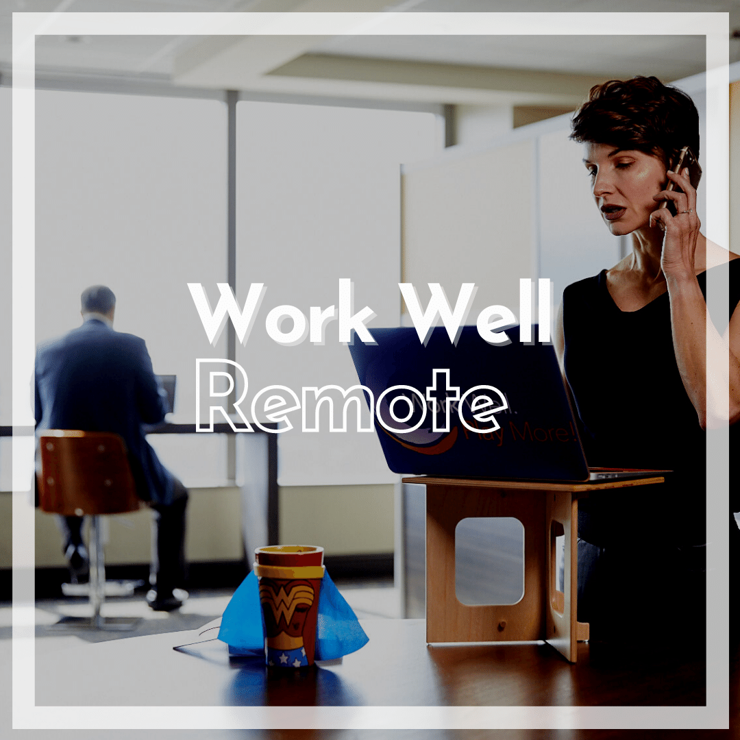 Work Well Remote